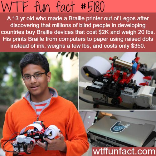 13 year old develops cheap Braille printer - WTF fun facts