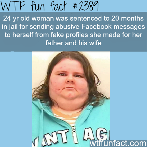 24 year old woman charged for sending threats to herself - WTF fun facts