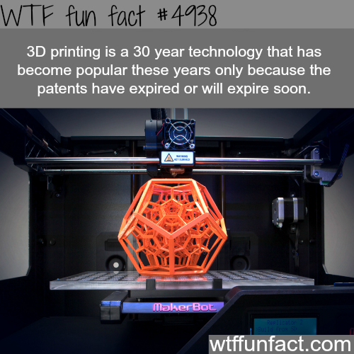 3D printing technology is very old - WTF fun facts