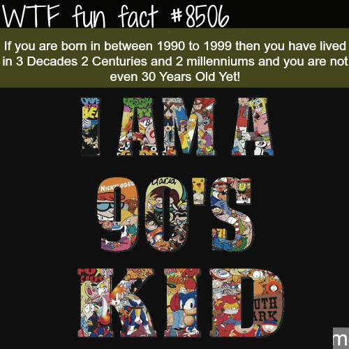 90s Kids -WTF fun facts