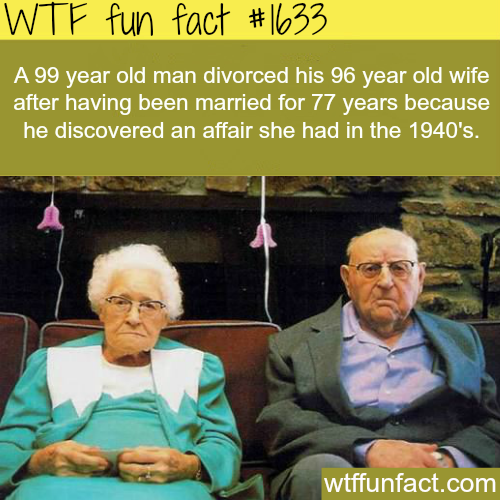 99 year old man divorced his 96 years old wife -WTF fun facts