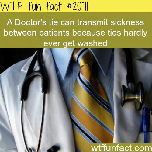 A doctor's tie can transmit sickness-WTF fun facts