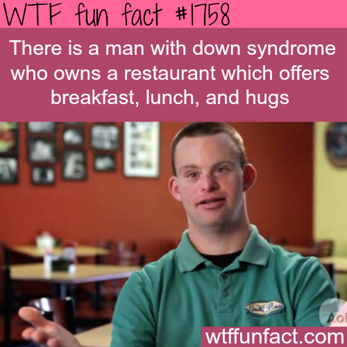 A man with Down Syndrome opens a restaurant - WTF fun facts