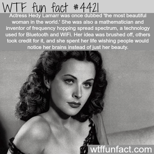 Actress Hedy Lamarr; Brains and Beauty -   WTF fun facts