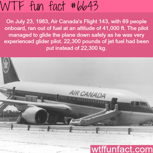 Air Canada's flight ran out of jet fuel during the trip - WTF fun facts
