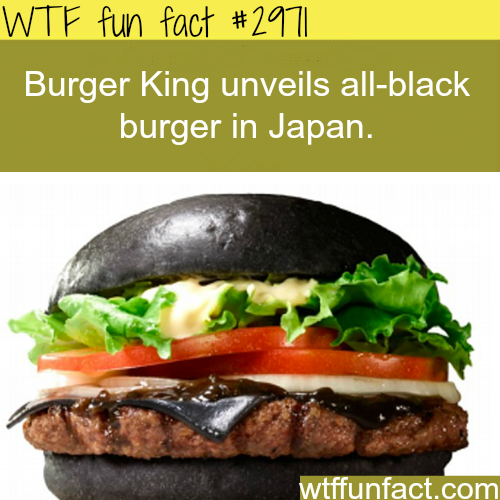 All black cheesburger by Burger King -  WTF fun facts