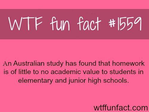 An Australian study on homework -WTF fun facts