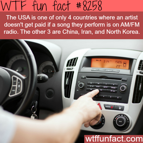 Artists don't get paid when their music is played on AM/FM radio - WTF fun facts