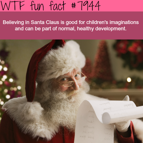 believing in Santa Claus - WTF fun facts