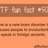 brain disorder that makes people speak in foreign
