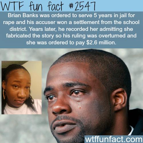 Brian Banks rape Case-WTF funfacts