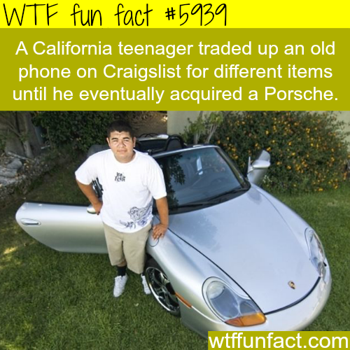 California teenager traded an old phone for a Porsche  - WTF fun facts