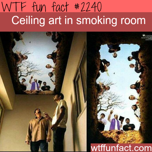 Ceiling art in smoking room - WTF fun facts