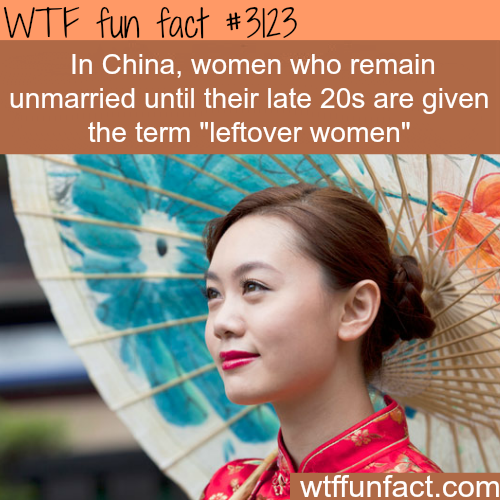 """China's """"leftover women"""" -WTF fun facts"""