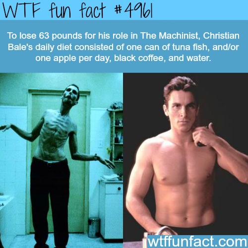 Christian Bale's diet in the Machinist - WTF fun facts