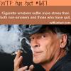 cigarette smokers suffer more stress wtf fun