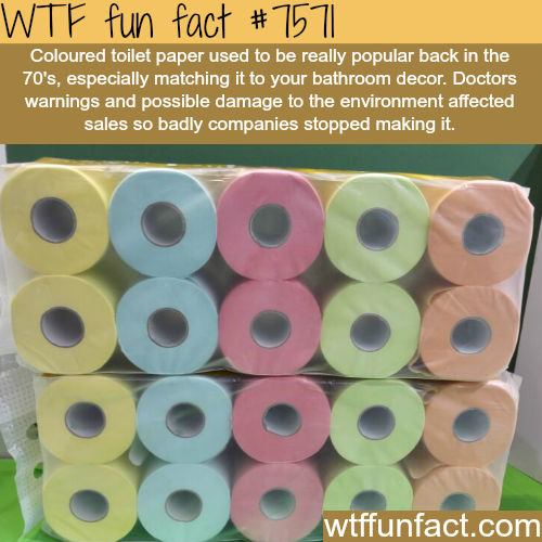 Colored toilet paper - WTF fun facts