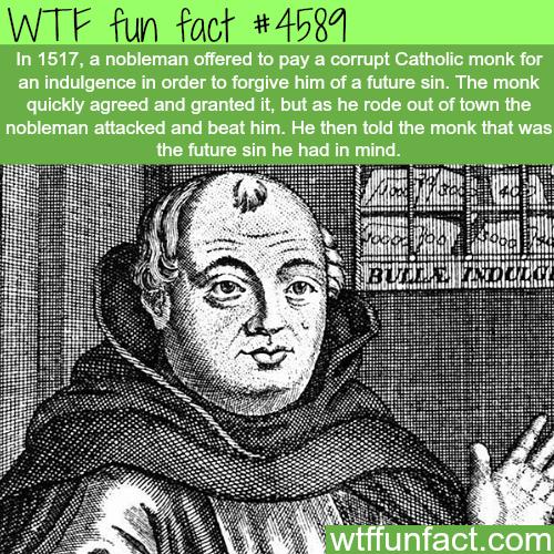 Corrupt priest forgives a man's future sins -   WTF fun facts