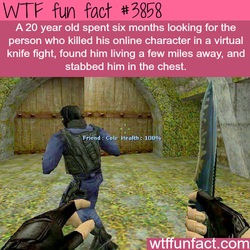 Counter Strike player kills another player in real life as revenge - WTF fun facts