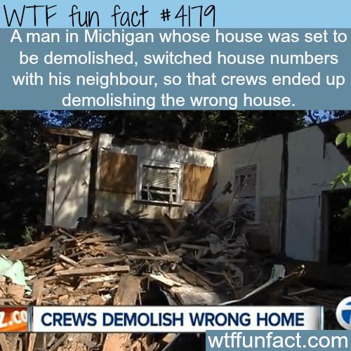 Crews demolish wrong house in Michigan -  WTF fun facts
