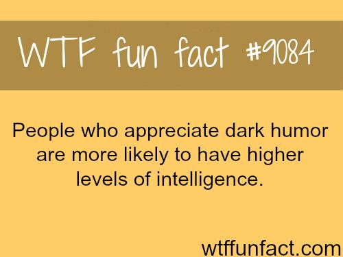 Dark Humor - WTF fun fact