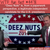 deez nuts for president wtf fun facts