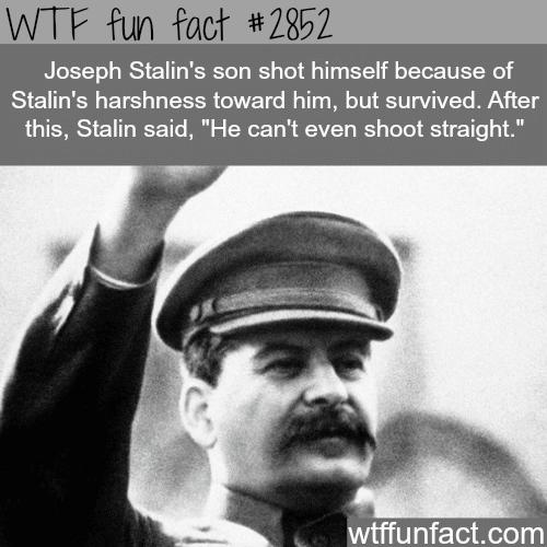Dictators facts: Joseph Stalin -WTF fun facts