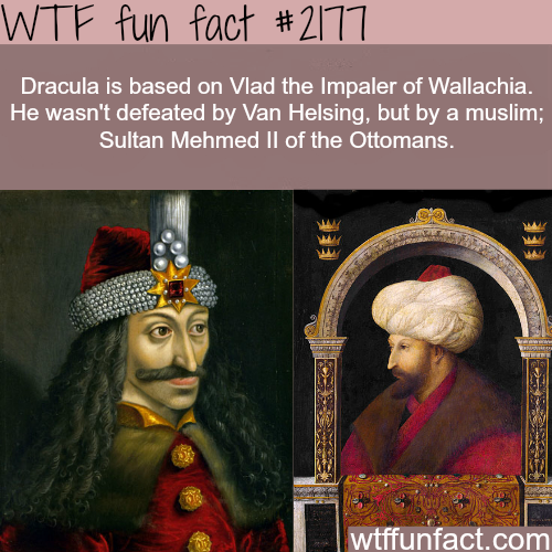 Dracula: Vlad the Impaler of Wallachia - WTF fun facts