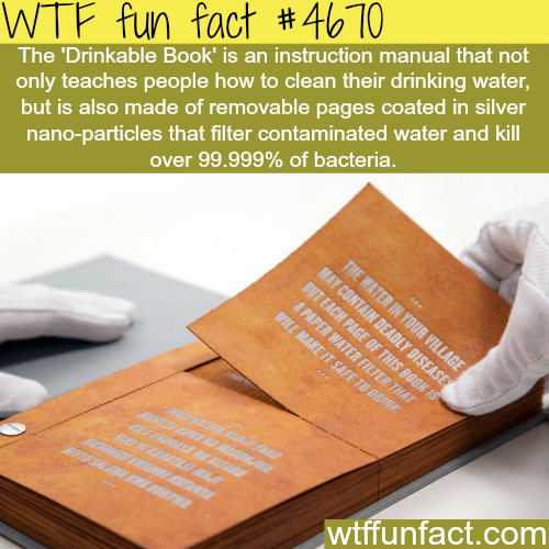 Drinkable Book - WTF fun facts