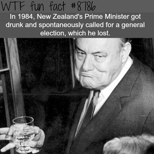 Drunk Prime Minster of New Zealand's - WTF fun facts