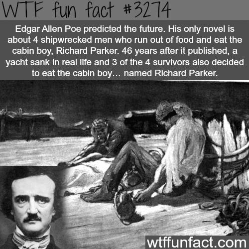 Edgar Allen Poe predicted the future -WTF fun facts