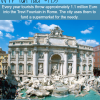 every year tourists throw a million dollar in the trevi