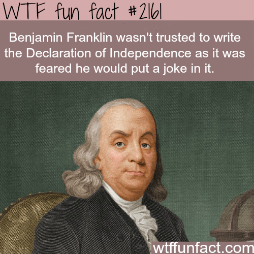 Facts about Benjamin Franklin -WTF fun facts