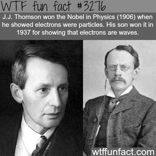 Father and son won two Nobel prizes -  WTF fun facts
