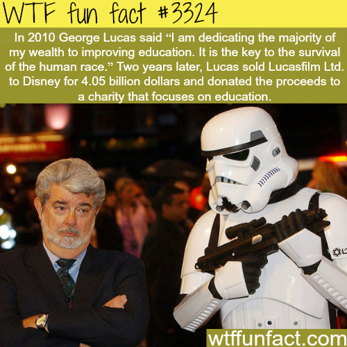 George Lucas dedicate his wealth toward education -  WTF fun facts