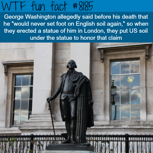 George Washington Statue in London - WTF fun fact