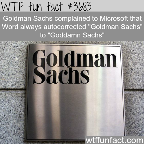 Goldman Sachs complaining to Microsoft -  WTF fun facts