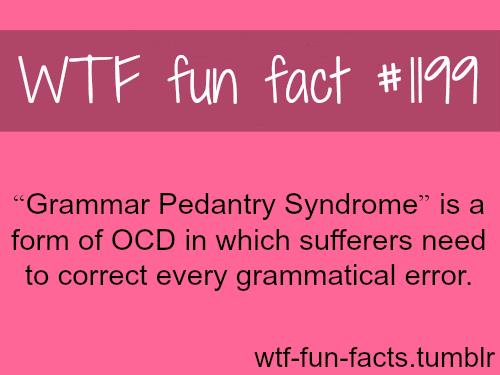 GrammarPedantrySyndrome - OCD