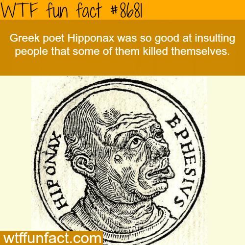 Greek Poet Hipponax - WTF fun facts