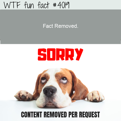 Removed - WTF fun facts