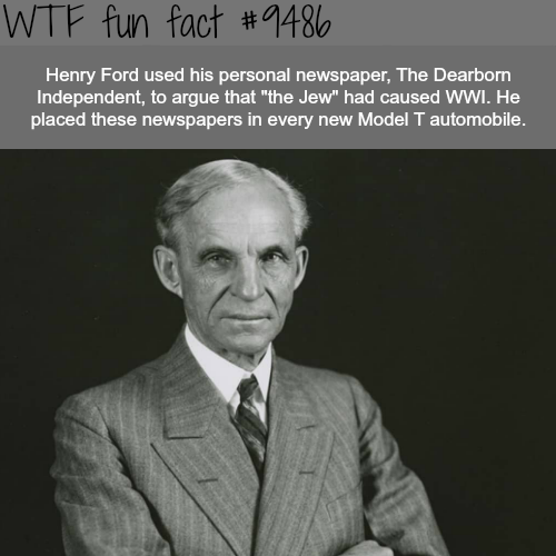 Henry Ford - WTF fun fact