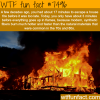 house fires wtf fun facts