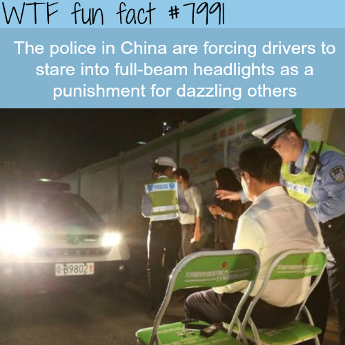 How China punishes people who use full-beam headlights - WTF fun fact