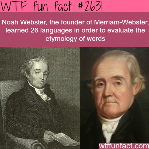 How many languages did Noah Webster speak - WTF fun facts