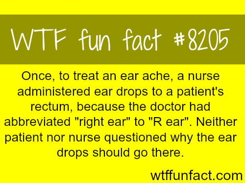 How NOT to treat an ear ache - WTF fun fact