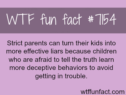 How strict parents can turn their kids to big liars - WTF Fun Fact