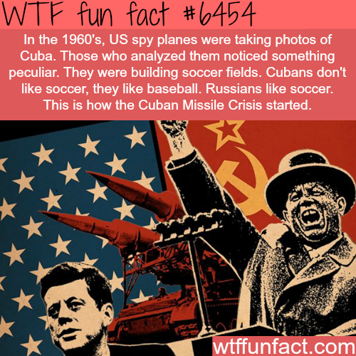 How the Cuban Missile Crisis started - WTF fun facts