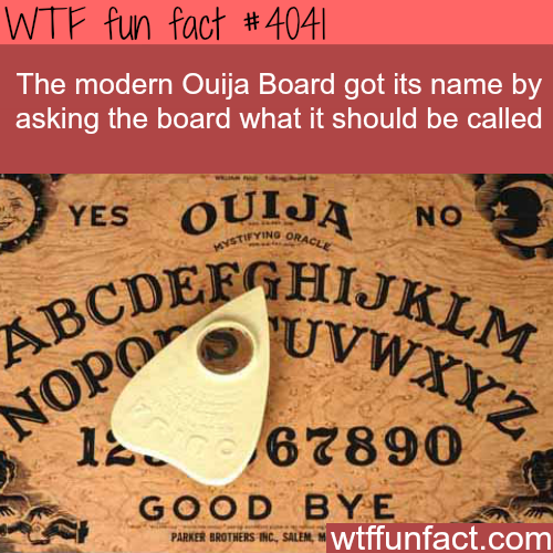 How the Ouija Board got its name - WTF fun facts