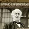 how thomas edison tested his employees wtf fun