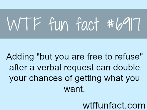How to get what you want - WTF fun fact